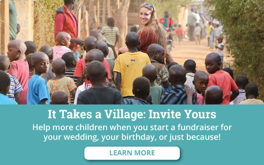 Help Even More Children When You Start Your Own Fundraiser!